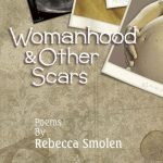"Taking Pre-Release Orders for ""Womanhood & Other Scars"""