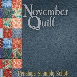 "Prizewinning ""November Quilt"" – Pre-order Now!"