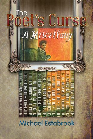 Front Cover The Poet's Curse by Michael Estabrook
