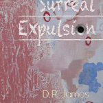 Cover-Surreal Expulsion by D.R James