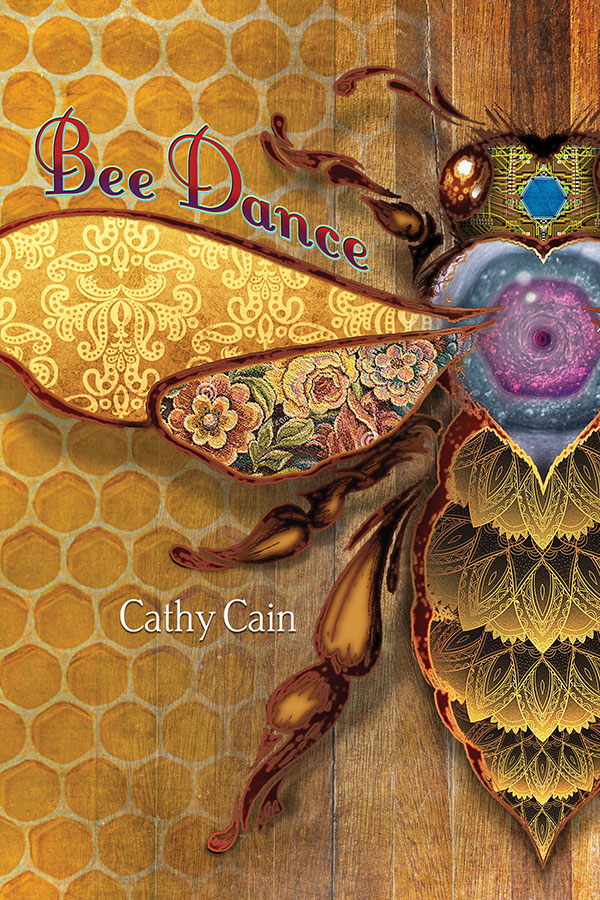 Book Cover, Bee Dance by Cathy Cain (front cover image)