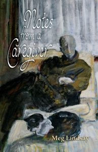 Front Cover of Notes from a Caregiver