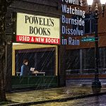 Front Cover of Sitting in Powell's Watching Burnside Dissolve in Rain, cover art by Robert R. Sanders