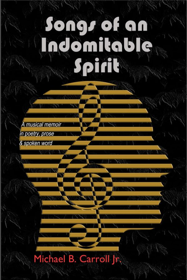 Front Book Cover:Songs of an Indomitable Spirit