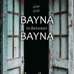 Front Book Cover of Bayna Bayna: In-Between
