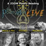 Graphic for The Poetry Box Live--march 2021 Edition